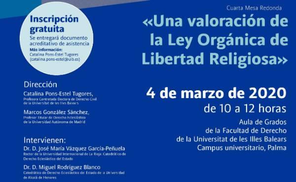 Mesa redonda: «Una valoración de la Ley Orgánica de Libertad Religiosa»
