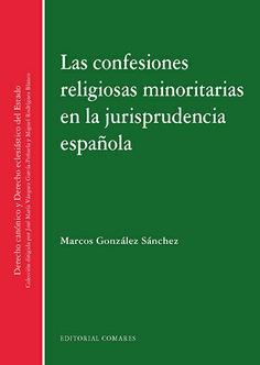 Las confesiones religiosas minoritarias en la jurisprudencia española
