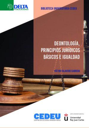 Deontología: Principios jurídicos básicos e igualdad