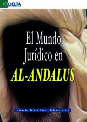 El mundo jurídico en Al-Andalus