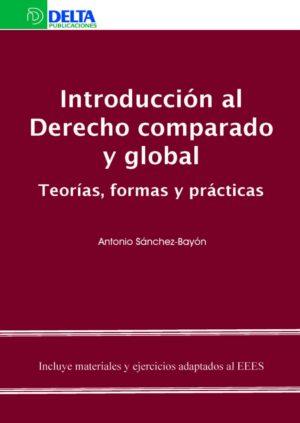 Introducción al Derecho comparado y global