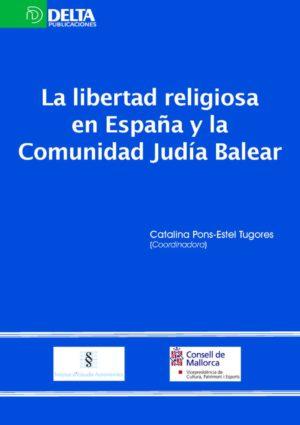 La libertad religiosa en España y la comunidad judía balear