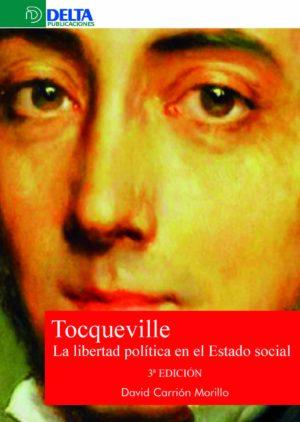 Tocqueville. La Libertad Política en el Estado Social