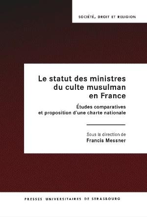 Libro: El estatus de los ministros de la fe musulmana en Francia Estudios comparativos y propuesta de carta nacional